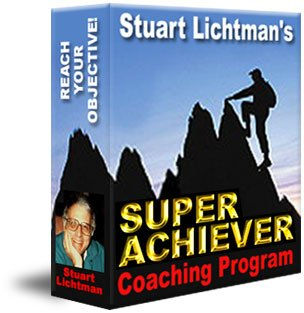 Stuart Lichtman's SUPER ACHIEVER Coaching Program -- Click to Buy